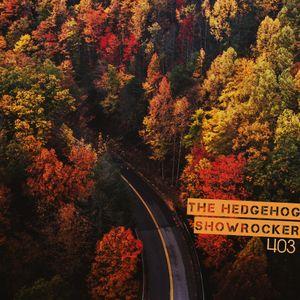 The Hedgehog - Showrocker 403 - 13.09.2018