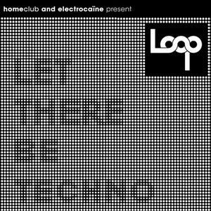 LOOP 01 @ HOMECLUB - Artihc