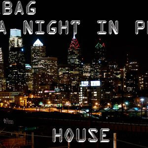 A NIGHT IN PHILLY DJ N DA BAG