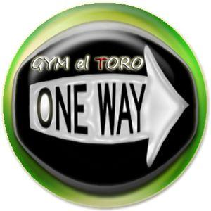 DJ One-Way - Gym El Toro Special Mix Part 12