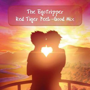 The Egotripper - Red Tiger Feel-Good Mix (206)