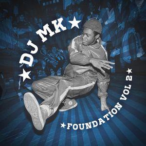 DJ MK - FOUNDATION VOL 2