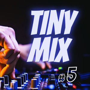 Tiny Mix #5