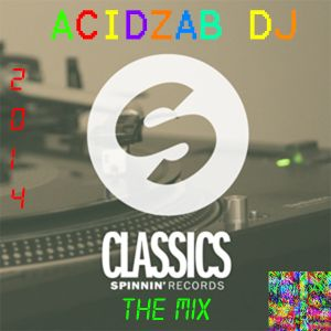 Spinnin Classics: The Mix
