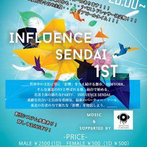INFLUENCE SENDAI 1ST MIX (MEGA MIX ver.) by DJ mokko