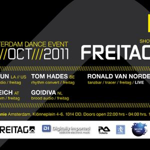 FREITAG LIMITED PRESENTS ADE 2011 SHOWCASE FEATURING - TOM HADES [Techno]