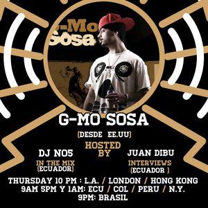 Only In Latin America Radio Show - DJ NO5 & Bura - Episodio #44 - Gmo Sosa  (Ecuador/EEUU)