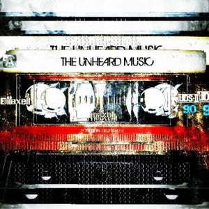 +The Unheard Music+ 8/18/15
