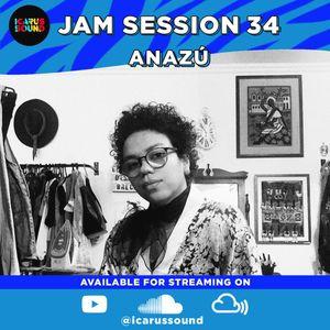 Anazu - Jam Session 34