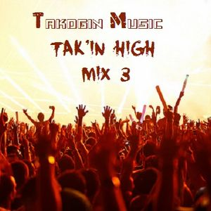 Tak'in High Mix 3