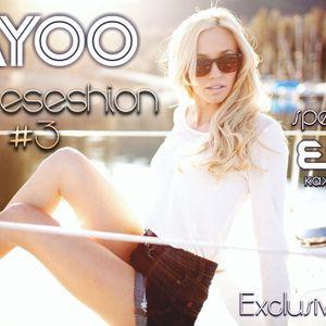 VaYoo - Houseseshion #3