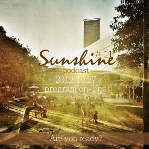 "2012.10.27  Sunshine Podcast # 11 ""GQ Night Live Mix"" presents by Dakar"