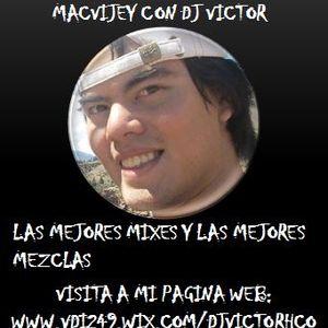 macvijey con dj victor mix hey baby electro 2017