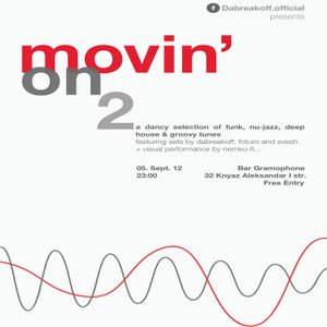 """movin'ON"" pt. 2 @ Bar Gramophone Teaser - DaBreakOff"