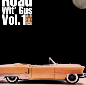 On The Road Wit' Gus Vol.1