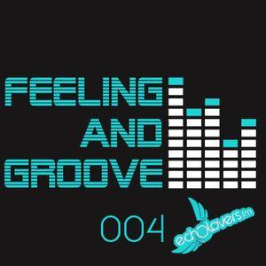 Feeling & Groove 004 @ Echolovers FM