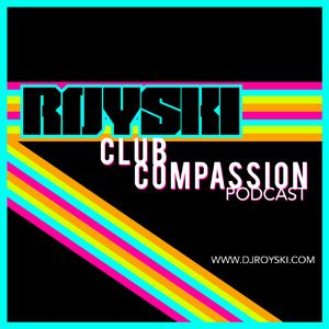 Club Compassion Podcast #67 (Becky Mix)- Royski