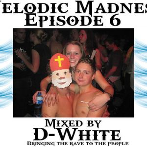 Melodic Madness episode 6