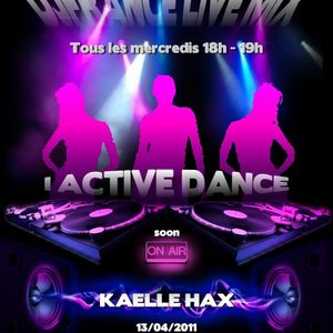 13/04/2011 - Mix broadcasted on the radio I Active Dance the 13/04/11 & 17/04/11