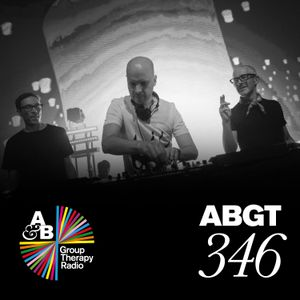 Group Therapy 346 with Above & Beyond and Moon Boots