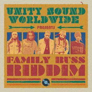 Family Buss Riddim (unity sound worldwide 2018) Mixed By SELEKTA MELLOJAH FANATIC OF RIDDIM
