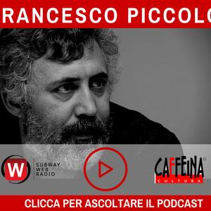 Francesco Piccolo - 28 Giugno