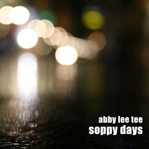 Abby lee tee - soppy days_mix