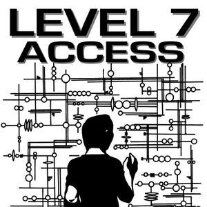 Level 7 Access - Episode 6: F.Z.Z.T.