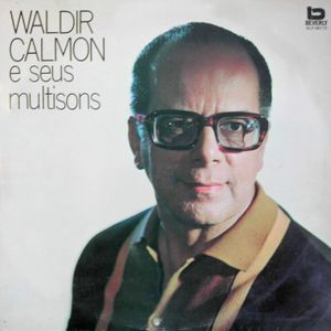 Waldir Calmon e Seus Multisons (1970)
