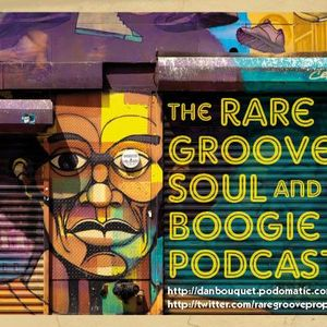 THE RARE GROOVE SHOW 7th April 2012