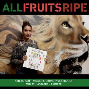 All Fruits Ripe - Greta Francesca Iori (Episode 7)