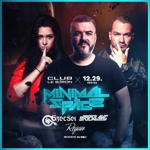 2017.12.29. - Minimal Space - CLUB LE BARON, Székesfehérvár - Friday