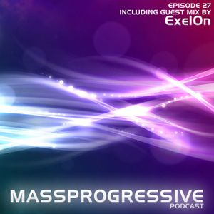 MassProgressive Podcast / Episode 27 / Guest Mix by Exel0n