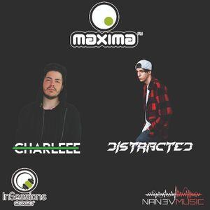 Distracted B2B Charleee - MAXIMA INSESSIONS - ESPECIAL NANEV MUSIC (17/07/2016)