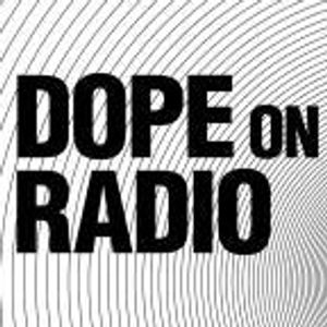 Dope on Radio Show special - Best of 2017