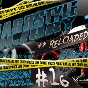E Razer – Hardstyle Injury * Reloaded * Live #16 | 27/04/12