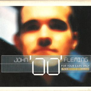John '00' Fleming - For Your Ears Only CD2 [2000]