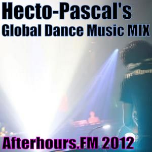 Hecto-Pascal's Global Dance Music MIX #003, Afterhours.FM 2012