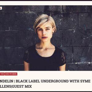 Black Label Underground at KISS FM with Syme Tollens & Guest Sundelin