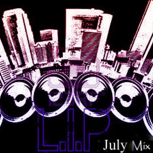 July Mix# Get Crazy,Get Loud...