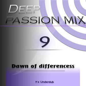 Deep Passion mix Vol.9 by Underdub