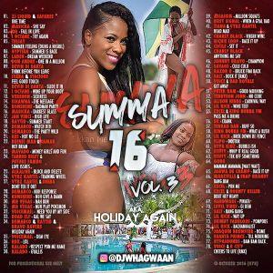 VA-Dj WhaGwaan - Summa 16 Vol 3 (aka Holiday Again) (Promo Cd) 2016