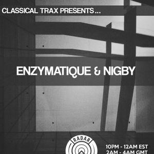 Classical Trax Presents...#015-Enzymatique & Nigby