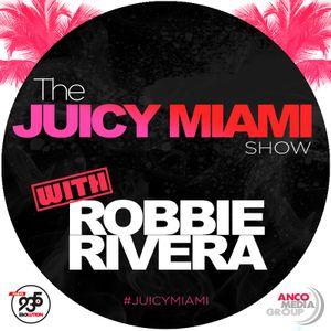 The Juicy Miami show #560
