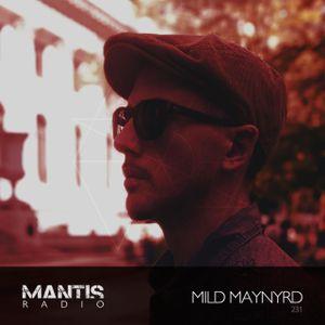Mantis Radio 231 + Mild Maynyrd