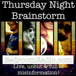 Thursday Night Brainstorm 09.05.13