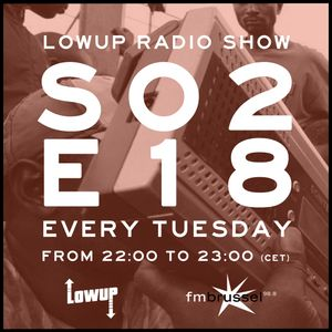 Lowup Radio Show S02E18 Feat. Rebel Up!