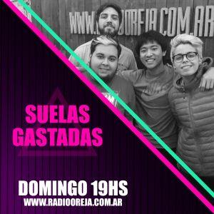 SUELAS GASTADAS - PROGRAMA 033 - 16-10-16 - DOMINGOS DE 19 A 21 HS POR WWW.RADIOOREJA.COM.AR