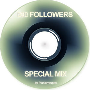 500 FOLLOWERS SPECIAL MIX