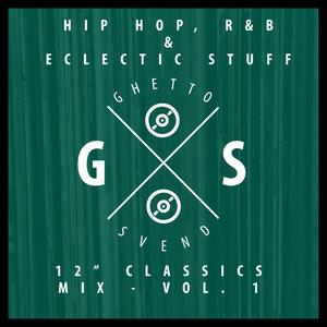"""Hip Hop, R&B & Eclectic Stuff - 12"""" Classics Mix Volume 1"""